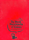 The World Encyclopedia of Comics edited by Maurice Horn
