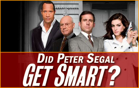 Did Peter Segal Get Smart? border=