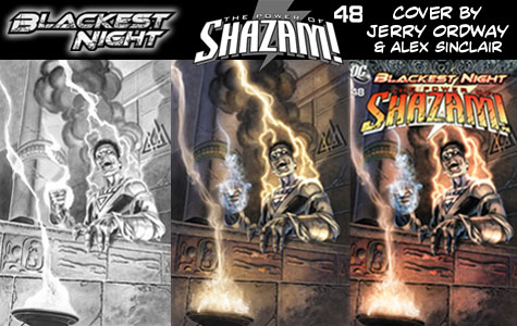 Blackest Night #6 Reveals The Power of Shazam! #48 Cover by Jerry Ordway and Alex Sinclair! border=