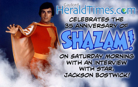 It's the 35th Anniversary of the Shazam! TV Show and the Gaylord Herald Times interviews Jackson Bostwick! border=