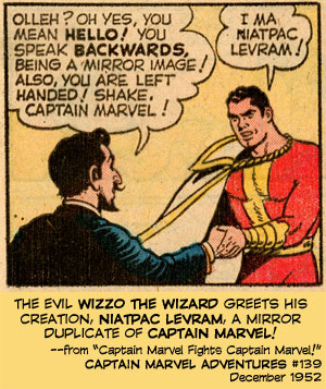 Wizzo the Wizard greets his creation, Niatpac Levram, a mirror duplicate of Captain Marvel!